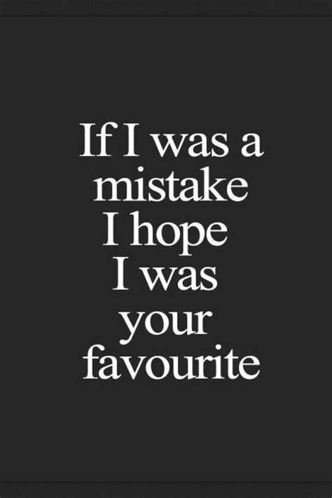 ...because u were my favourite mistake   Life ️   Pinterest
