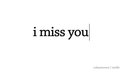 imagenes i miss you i miss you quotes tumblr image quotes at hippoquotes com