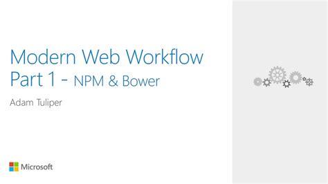modern web development workflow web dev 13 modern web workflow web dev channel 9