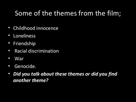 what is themes in film boy in the striped pyjamas synopsis and themes