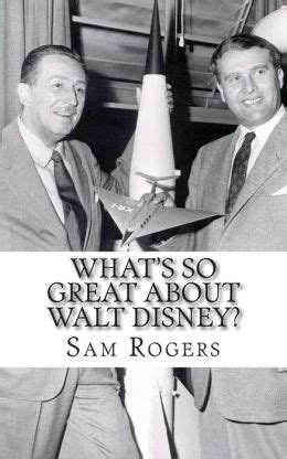 walt disney biography for students what s so great about walt disney a biography of walt