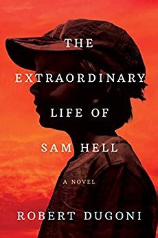 Hell A Novel the extraordinary of sam hell a novel kindle
