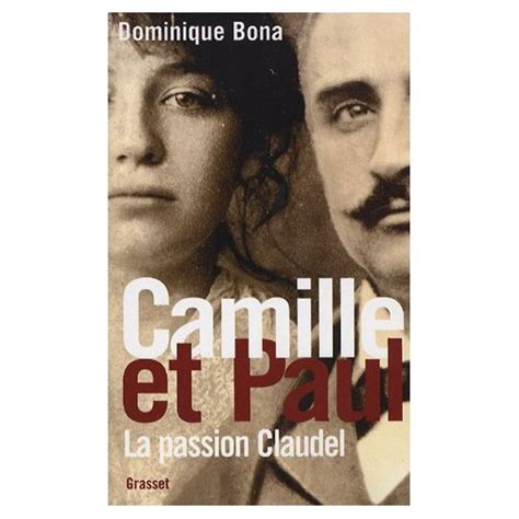 libro camille camille the camille claudel paul claudel mes arts