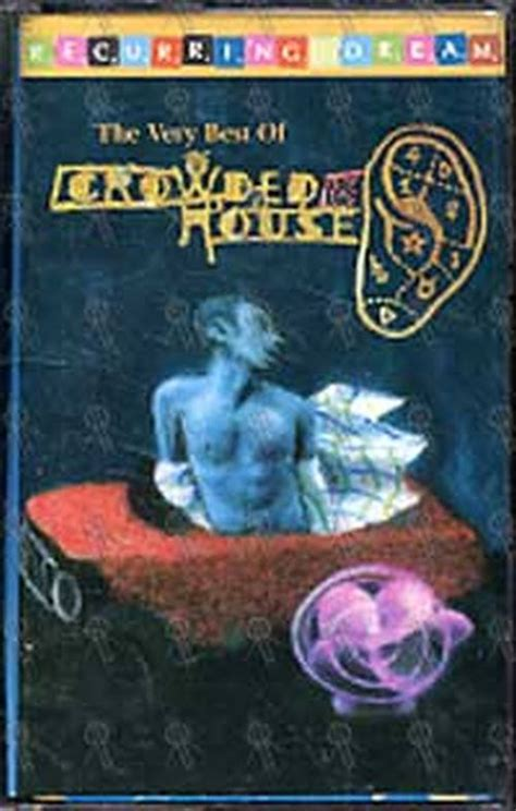 the best of crowded house crowded house recurring the best of crowded
