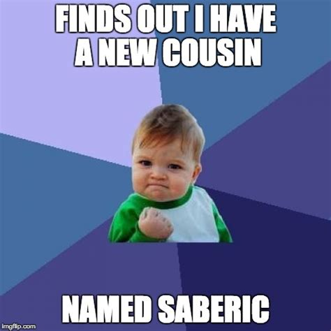 Cousin Meme - seriously that name is jut so weird and cool imgflip