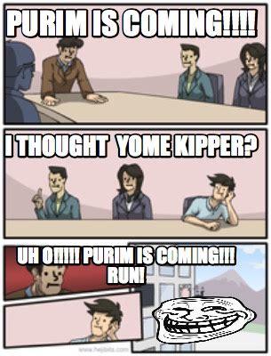 meme creator purim is coming uh o purim is