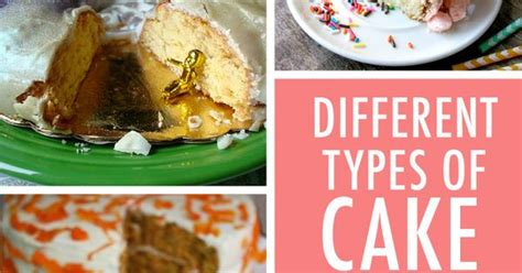 types of cake 10 types of cake and recipes recipe box cake and recipes