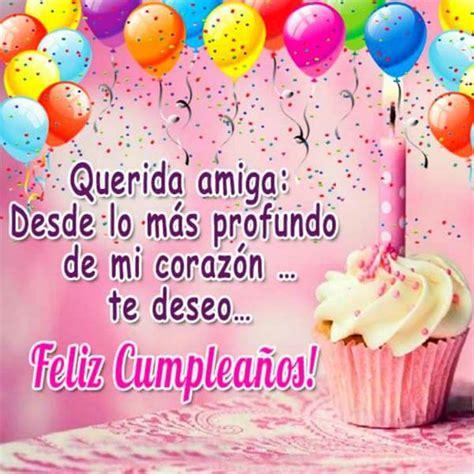 imagenes y frases de cumpleaños para amigas hermosas frases para felicitar un cumplea 241 os a una amiga