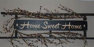 Home Sweet Home Decoration by Home Sweet Home Decor Primitive Wall Decorations