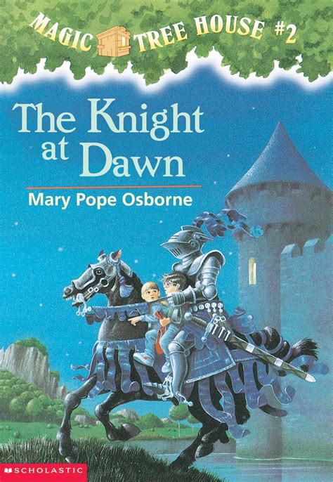 magic tree house reading level the knight at dawn by mary pope osborne scholastic