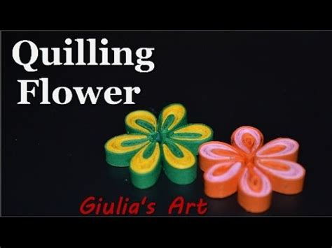 tutorial quilling en vidéo diy paper crafts how to make a quilling flower