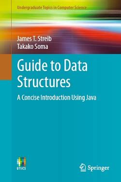 guide to data structures a concise introduction using