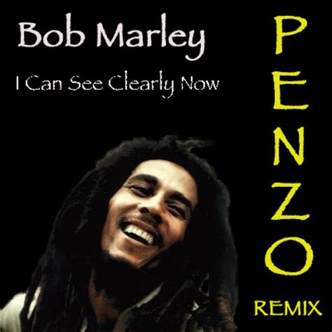 can marley bob marley i can see clearly now penzo remix free