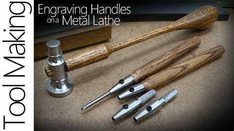 metal engraving engraving tools on a metal lathe the handle