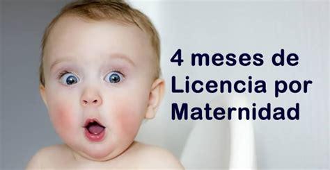 licencia de 4 meses por maternidad entra en vigencia a solicitar 4 meses de licencia por maternidad econoblog