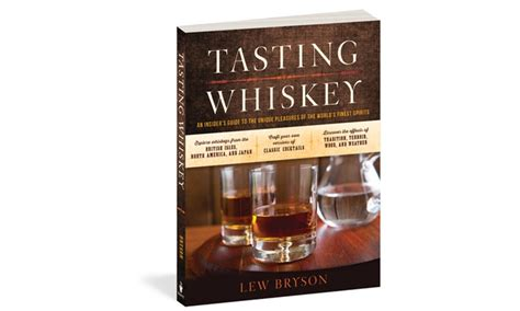 whiskey an insider s guide to the tasting and producing whiskey books tasting whiskey groupon goods