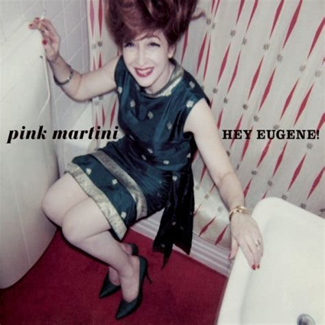 Pink Martini Images Hey Eugene Wallpaper And Background