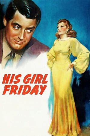 themes in his girl friday his girl friday 1940 the movie database tmdb