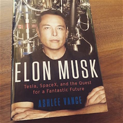 elon musk the lessons for success books review of elon musk s biography by ashlee vance