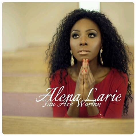 Rok Blus Alena alena larie you are worthy cd baby store