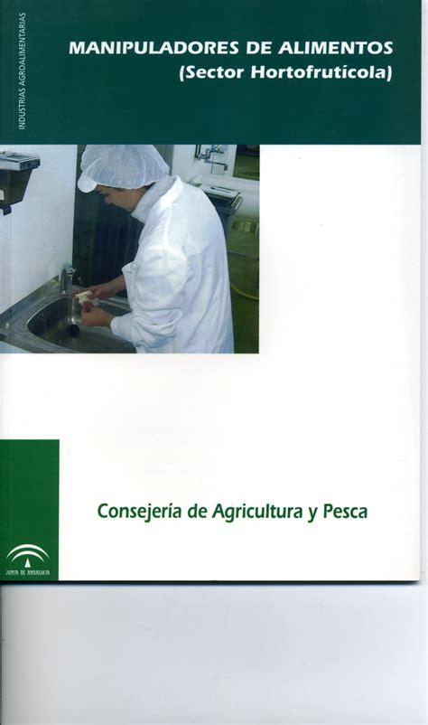 junta de andalucia manipuladores de alimentos sector hortofruticola