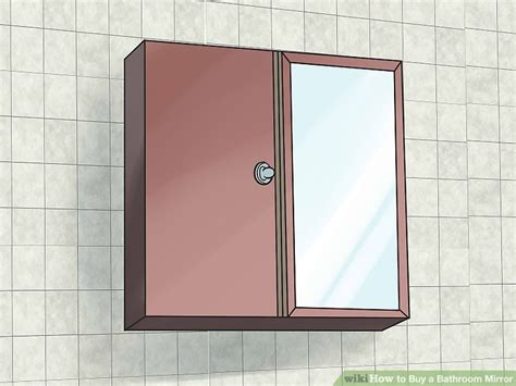 buy bathroom mirror how to buy a bathroom mirror with pictures wikihow