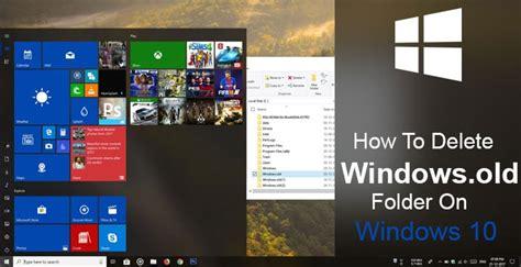 windows 10 tutorial how to geek how to delete windows old folder on windows 10 technastic