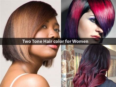 Two Tone Hairstyles by Two Tone Hair Color Ideas For Hairstyle For