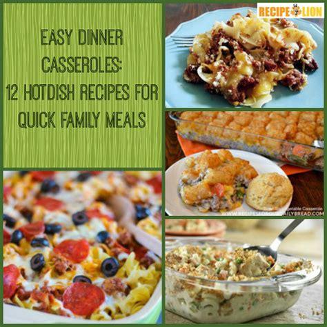 easy dinner casseroles 12 hotdish recipes for quick