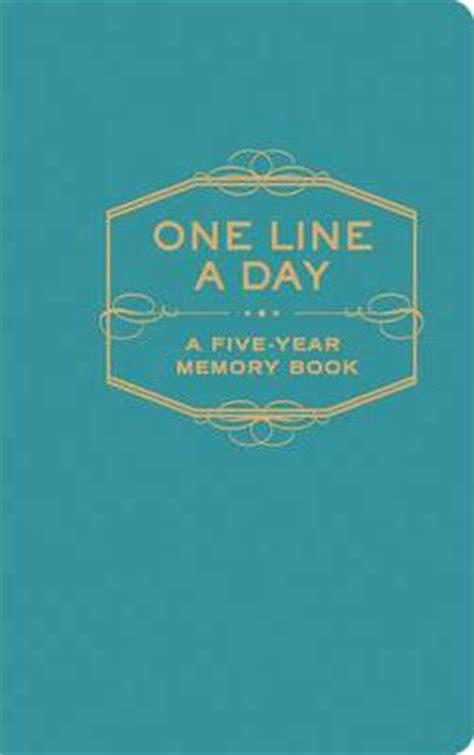 one line a day five years of memories blue marble ink a five year memoir 6x9 dated and lined diary one line a day a five year memory book books one line a day a five year memory book chronicle books