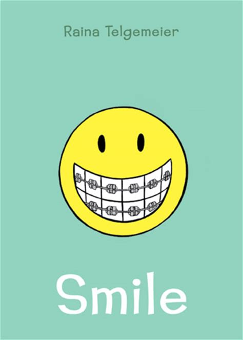 the the smile books book review smile by raina telgemeier the hub