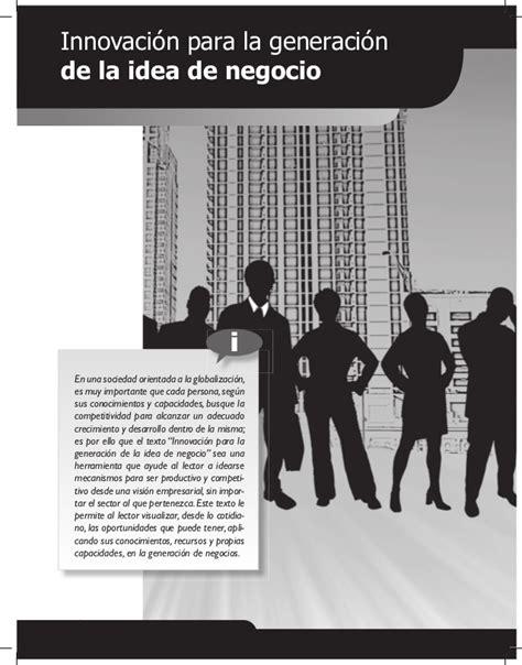 la idea de la 8425428378 libro innovacion y creatividad para la generacion de la idea de negoc