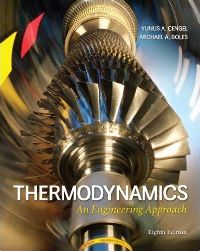 thermodynamics  engineering approach  edition    yunus  cengel  michael