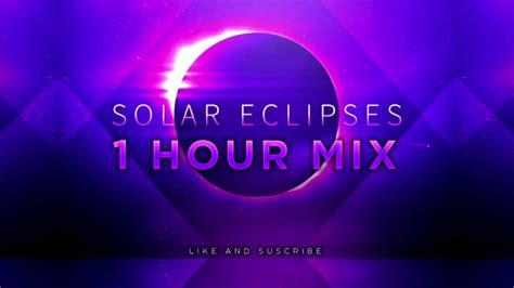 eclipse theme song hollywood principle solar eclipses 1 hour version new