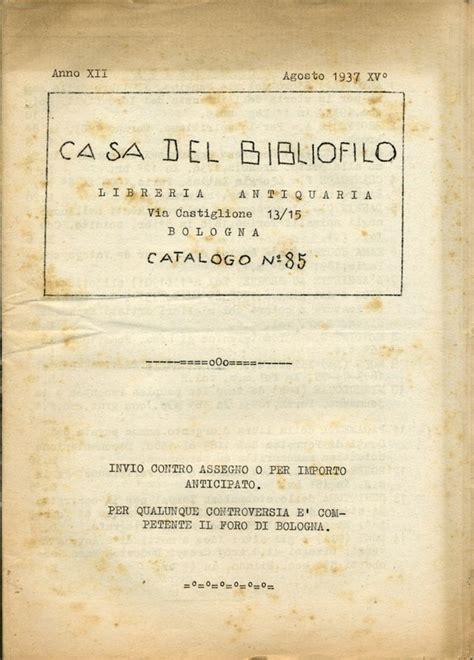 librerie riunite un sacco di libri arnaldo forni libraio antiquario editore