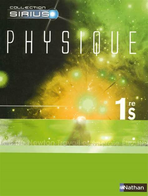 libro physique chimie 2de sirius livre physique 1ere s edition 2005 arret de commercialisation programme 2001 nathan