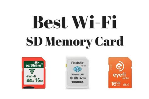 memory card with wifi best wi fi sd memory card 2018 top wireless storage