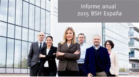 renta anual 2015 quienes presenta bsh espa 241 a presenta su informe anual 2015 marr 243 n y blanco
