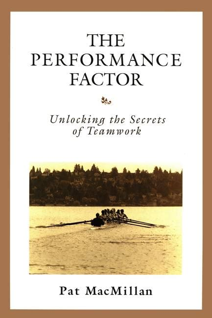the factor unlocking the secrets the empire books the performance factor unlocking the secrets of teamwork