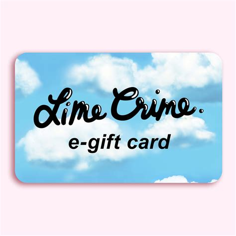 What Are E Gift Cards - e gift card lime crime