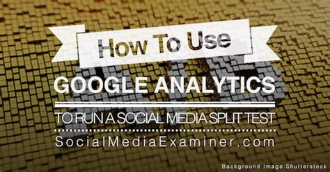 how to run maxbounty caigns on social media best method 2017 how to use google analytics to run a social media split