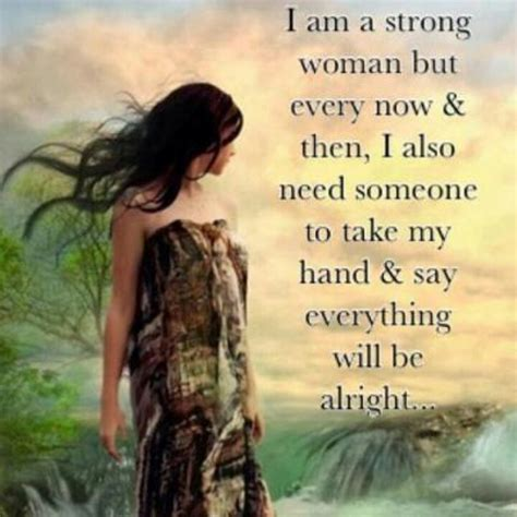 i m a strong woman quotes and sayings i am a strong woman life quotes