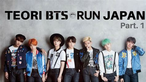 bts indo sub indo sub teori mv run versi jepang bts part 1 2 youtube