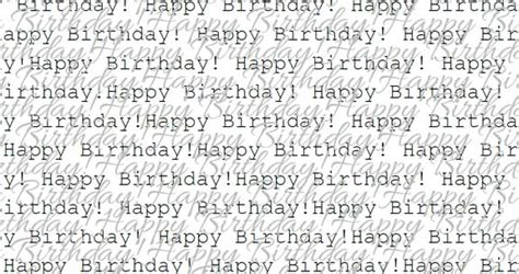 printable wrapping paper happy birthday 8 best images of printable birthday wrapping paper free