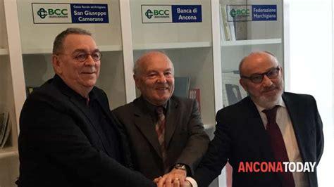 Banca Ancona Bcc by Matrimonio Tra Bcc Nasce La Banca Di Ancona E Falconara