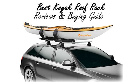 pedal boat roof rack the 5 best kayak roof racks 2018 reviews buyer s guide