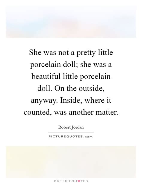porcelain doll quotes doll quotes doll sayings doll picture quotes page 2