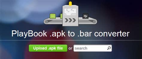 convert apk to bar file free apk2bar convert ứng dụng android apk sang file bar dễ d 224 ng hơn cộng đồng blackberry