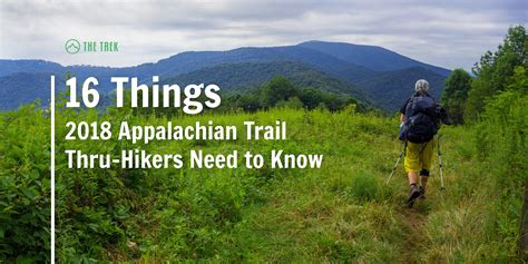 appalachian trail thru hiker s companion 2018 books 16 things 2018 appalachian trail thru hikers need to