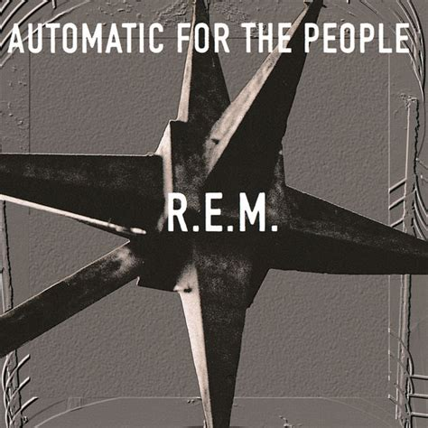 M Search For The Automatic For The Album Cover By R E M